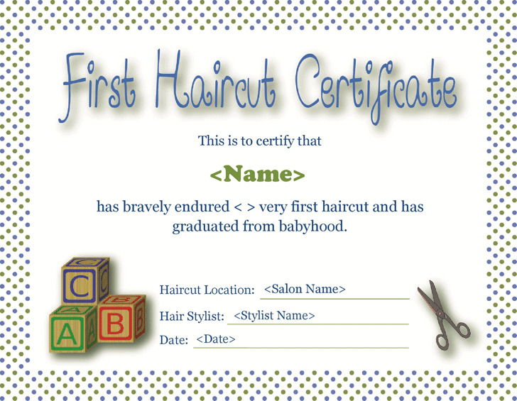 First Haircut Certificate