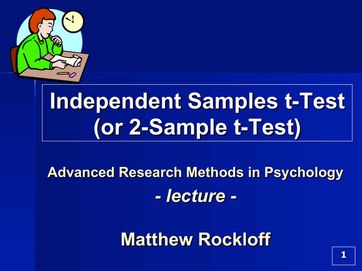 Independent Samples T-Test (Or 2-Sample T-Test)