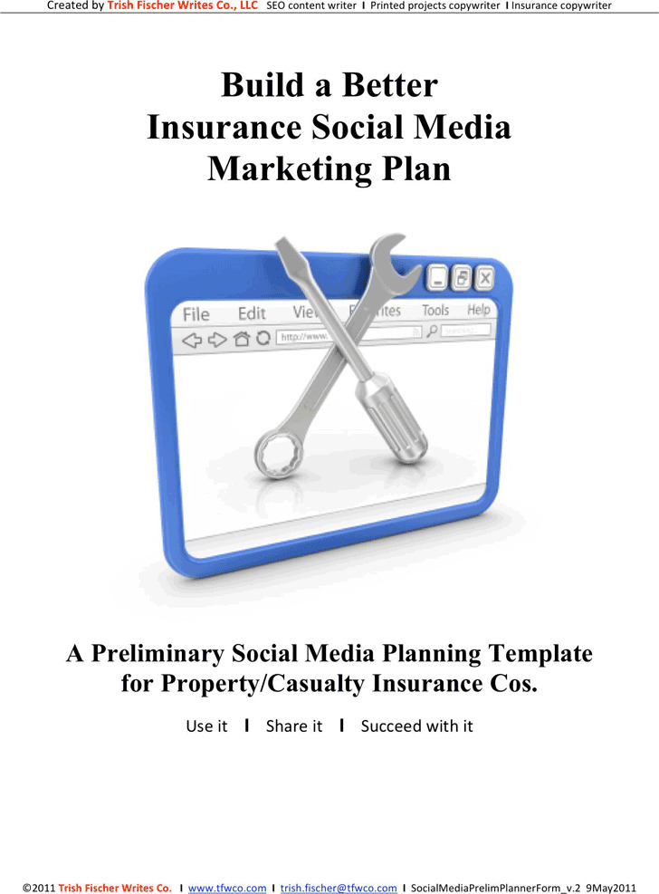 Social Media Marketing Plan Template 3 (For Property And Casualty Insurance)